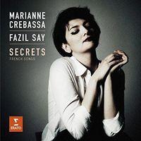 Ravel, Debussy, Faure, Duparc, Say: Secrets (CD) - CREBASSA, MARIANNE/FAZIL SAY