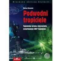 Podwodni tropiciele - Mariusz Borowiak (272 str.)