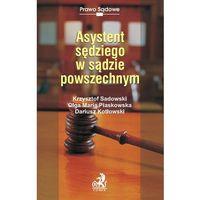 Asystent sędziego w sądzie powszechnym - 35% rabatu na drugą książkę!