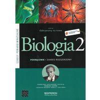 Odkrywamy na nowo 2 Biologia Podręcznik Zakres rozszerzony, oprawa miękka