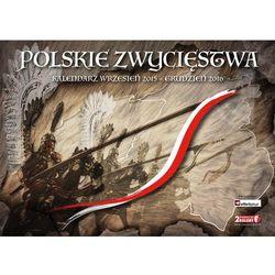 Kalendarz Polskie Zwycięstwa (wrzesień 2015 - grudzień 2016) - sprawdź w wybranym sklepie