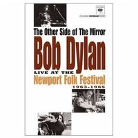 The Other Side Of The Mirror: Bob Dylan Live At The Newport Folk Festival 1963-1965 (DVD) - Bob Dylan