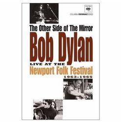 The Other Side Of The Mirror: Bob Dylan Live At The Newport Folk Festival 1963-1965 - Bob Dylan z kategorii Mu