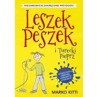 Leszek Peszek i Turecki Pieprz (9788380570962)