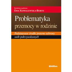 Problematyka przemocy w rodzinie (ISBN 9788376416946)
