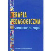 Terapia pedagogiczna Scenariusze zajęć (176 str.)