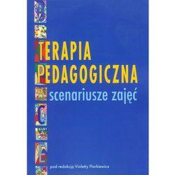 Terapia pedagogiczna Scenariusze zajęć (ISBN 9788374055796)