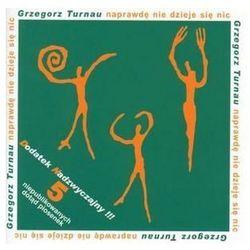 Naprawdę nie dzieje się nic [Reedycja] [Digipack] - Grzegorz Turnau z kategorii Poezja śpiewana