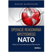 Operacje reagowania kryzysowego NATO (kategoria: Książki militarne)