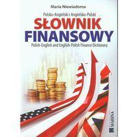 Słownik finansowy polsko-angielski angielsko-polski, rok wydania (2013)