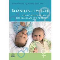 BLIŹNIĘTA.. I WIĘCEJ CZYLI O WIELORACZKACH... (ISBN 9788320042399)