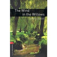 OXFORD BOOKWORMS LIBRARY New Edition 3 THE WIND IN THE WILLOWS