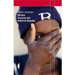 STRACH OSTATNIE DNI ROBERTA MUGABE, rok wydania (2013)