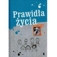 Prawidła życia, Janusz Korczak