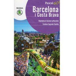 Barcelona i Costa Brava. Pascal GO! (ISBN 9788376423241)