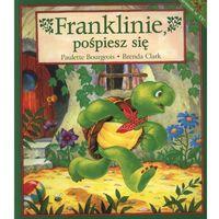 Franklinie, pośpiesz się. (9788371672316)