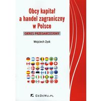 Obcy kapitał a handel zagraniczny w Polsce, Wojciech Zysk