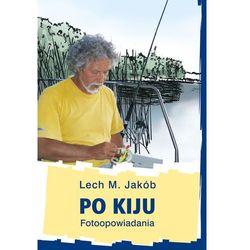 Po kiju Fotoopowiadania (ISBN 9788377632642)