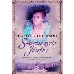 Sekretne życie Józefiny (pocket) (Erickson, Carolly)