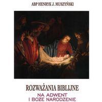 Rozważania biblijne na Adwent i Boże Narodzenie (246 str.)