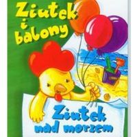Ziutek i balony. Ziutek nad morzem (ilość stron 14)