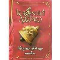 Kroniki Archeo. Klątwa złotego smoka. (2012)