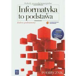 Informatyka to podstawa. Podręcznik. Zakres podstawowy, pozycja wydawnicza