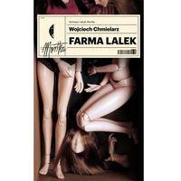 Farma lalek - Wojciech Chmielarz (9788380495166)