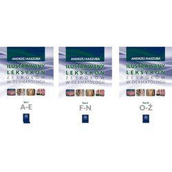 Ilustrowany leksykon zespołów w dermatologii NOWOŚĆ 2016, pozycja z kategorii Encyklopedie i słowniki