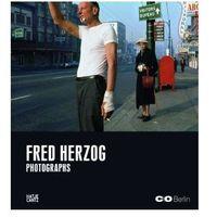 Fred Herzog Photographs (9783775728119)