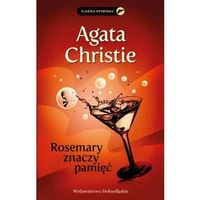 Rosemary znaczy pamięć, Agata Christie