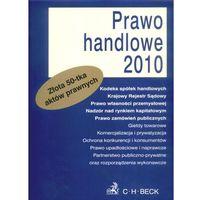 Prawo handlowe 2010. Złota 50-tka aktów prawnych.