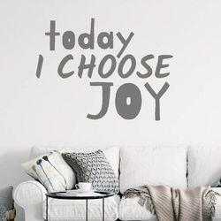 Wally - piękno dekoracji Szablon do malowania today i choose joy 2430