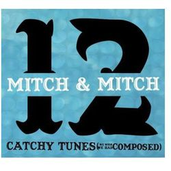 12 Catchy Tunes (We Wish We Had Composed) (rock)