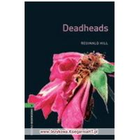 Deadheads. The Oxford Bookworms Library Stage 6 (2500 Headwords) (9780194792578)