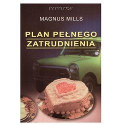 Plan pełnego zatrudnienia. (ISBN 8372987181)