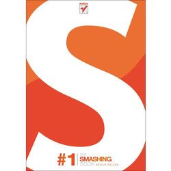 The Smashing Book #1. Edycja polska - Sven Lennartz (Editor), Vitaly Friedman (Author), książka z kategorii