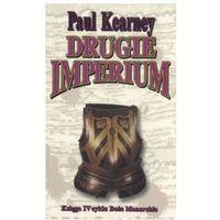 DRUGIE IMPERIUM. TOM 4 BOŻE MONARCHIE Paul Kearney (2004)