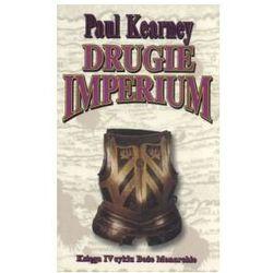 DRUGIE IMPERIUM. TOM 4 BOŻE MONARCHIE Paul Kearney, rok wydania (2004)