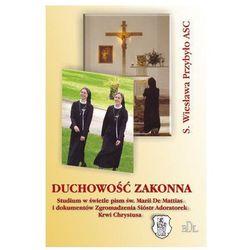 Duchowość Zakonna (s. Wiesława Przybyło ASC)