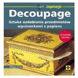 Decoupage. Sztuka ozdabiania przedmiotów, pozycja wydawnicza