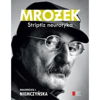 Mrożek Striptiz neurotyka (296 str.)