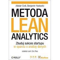 Metoda Lean Analytics. Zbuduj sukces startupu w oparciu o analizę danych (400 str.)