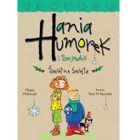 Hania Humorek i Smrodek. Świetne święta