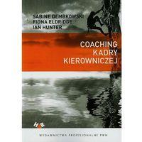 COACHING KADRY KIEROWNICZEJ (oprawa miękka) (Książka) (184 str.)