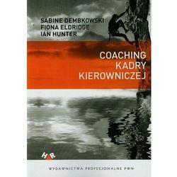 COACHING KADRY KIEROWNICZEJ (oprawa miękka) (Książka) (ilość stron 184)