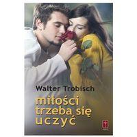 Miłości trzeba się uczyć (ISBN 8372568618)