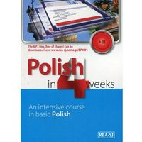 Polish in 4 weeks. An intensive course in basic Polish