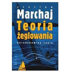 Teoria Żeglowania, pozycja wydana w roku: 2009