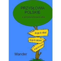 Przysłowia polskie. Z przymrużeniem oka - Mander, pozycja z kategorii E-booki